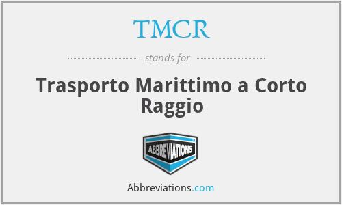 TMCR - Trasporto Marittimo a Corto Raggio