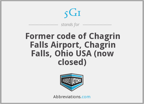 5G1 - Former code of Chagrin Falls Airport, Chagrin Falls, Ohio USA (now closed)