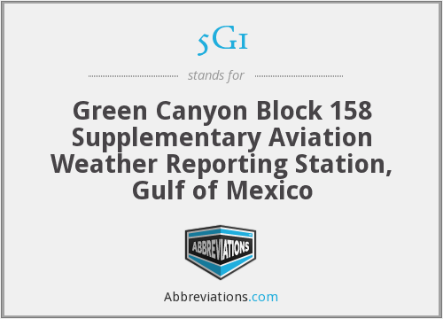 5G1 - Green Canyon Block 158 Supplementary Aviation Weather Reporting Station, Gulf of Mexico