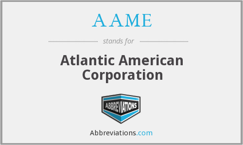 AAME - Atlantic American Corporation