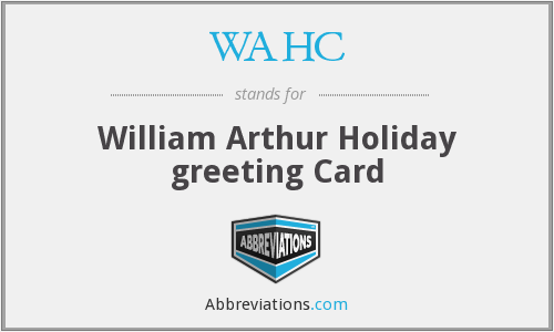 WAHC - William Arthur Holiday greeting Card