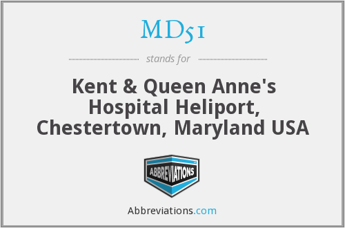 MD51 - Kent & Queen Anne's Hospital Heliport, Chestertown, Maryland USA
