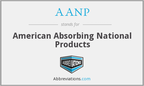AANP - American Absorbing National Products