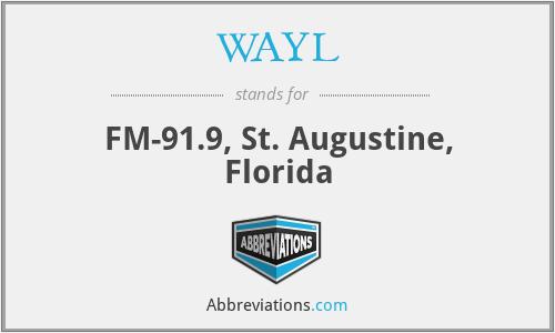 WAYL - FM-91.9, St. Augustine, Florida