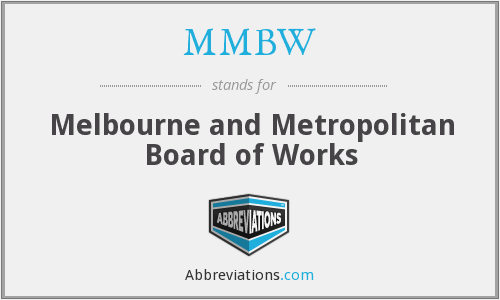 MMBW - Melbourne and Metropolitan Board of Works