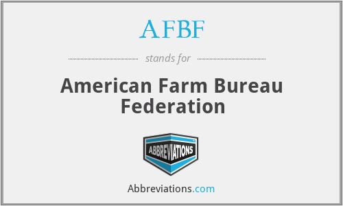 AFBF - American Farm Bureau Federation