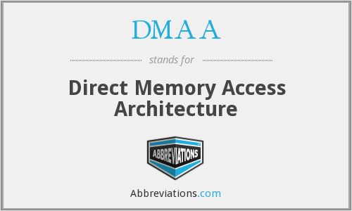 DMAA - Direct Memory Access Architecture
