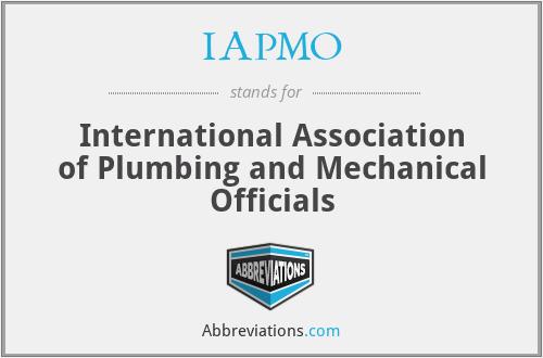 IAPMO - International Association of Plumbing and Mechanical Officials