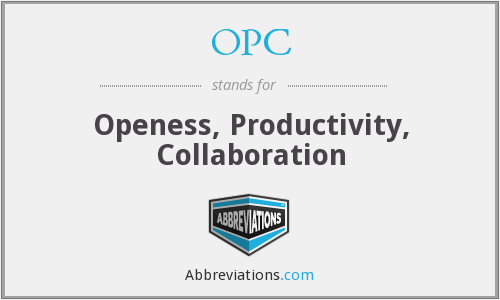 OPC - Openess, Productivity, Collaboration