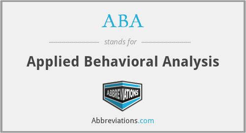 ABA - Applied Behavioral Analysis