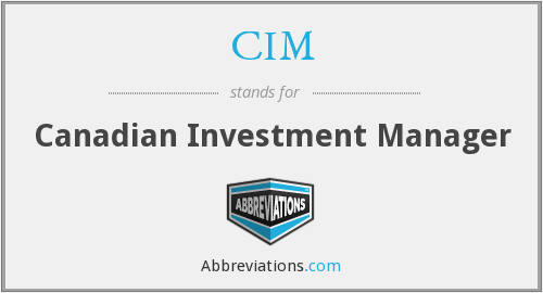 CIM - Canadian Investment Manager