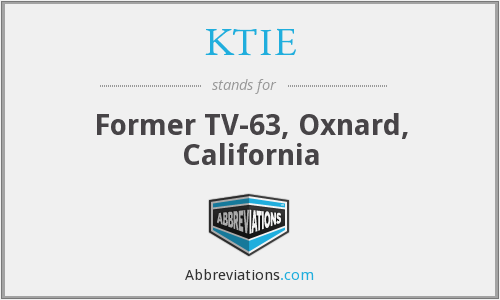 KTIE - Former TV-63, Oxnard, California