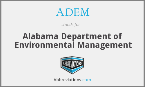 ADEM - Alabama Department of Environmental Management