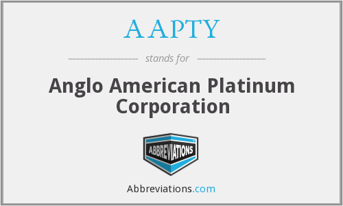 AAPTY - Anglo American Platinum Corporation