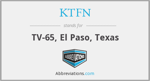 What does KTFN stand for?