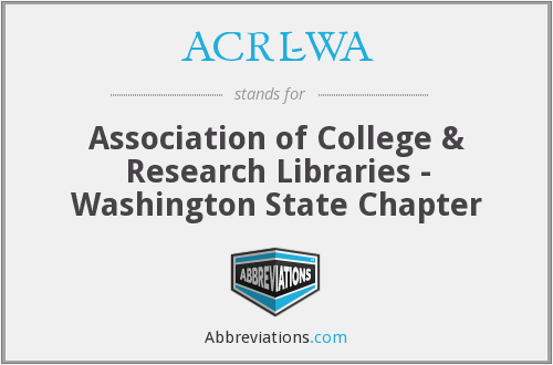 ACRL-WA - Association of College & Research Libraries - Washington State Chapter
