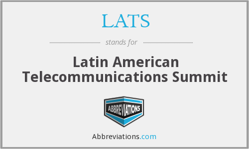 LATS - Latin American Telecommunications Summit