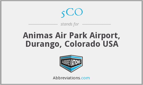 5CO - Animas Air Park Airport, Durango, Colorado USA