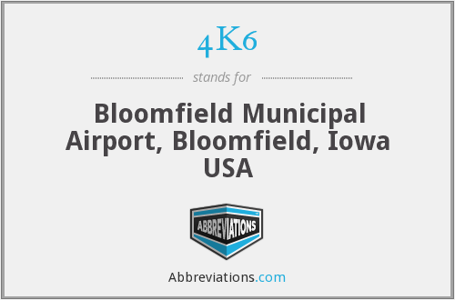 4K6 - Bloomfield Municipal Airport, Bloomfield, Iowa USA