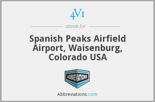 4V1 - Spanish Peaks Airfield Airport, Waisenburg, Colorado USA