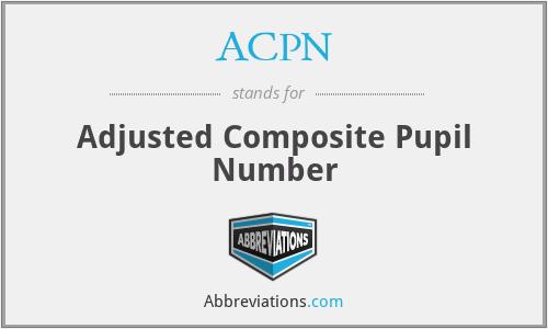 ACPN - Adjusted Composite Pupil Number