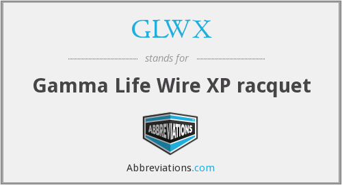 GLWX - Gamma Life Wire XP racquet