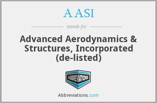 AASI - Advanced Aerodynamics & Structures, Inc.