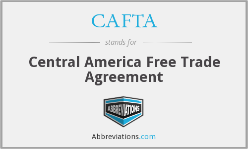Cafta Central America Free Trade Agreement