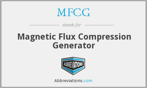 MFCG - Magnetic Flux Compression Generator