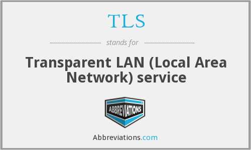 TLS - Transparent LAN (Local Area Network) service