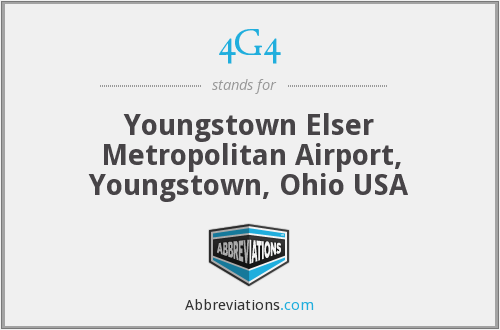 4G4 - Youngstown Elser Metropolitan Airport, Youngstown, Ohio USA