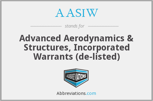 AASIW - Advanced Aerodynamics & Structures, Inc. Warrants