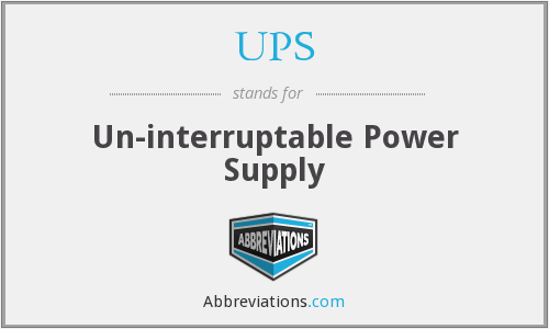 UPS - Un-interruptable Power Supply