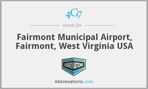 4G7 - Fairmont Municipal Airport, Fairmont, West Virginia USA