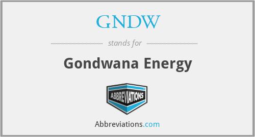 GNDW - Gondwana Energy