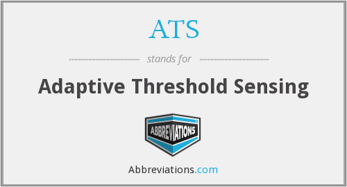 ATS - Adaptive Threshold Sensing
