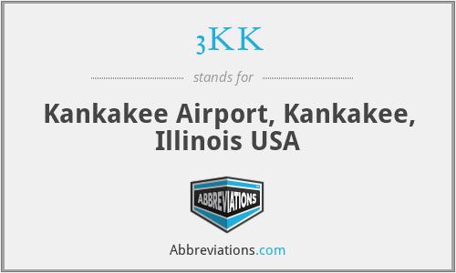 3KK - Kankakee Airport, Kankakee, Illinois USA