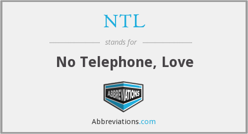 NTL - No Telephone, Love