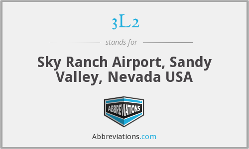 3L2 - Sky Ranch Airport, Sandy Valley, Nevada USA