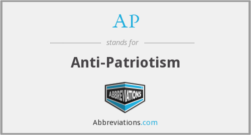 AP - Anti-Patriotism