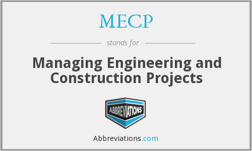 MECP - Managing Engineering and Construction Projects
