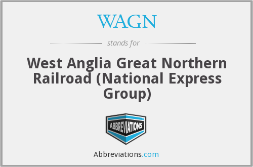 WAGN - West Anglia Great Northern Railroad (National Express Group)