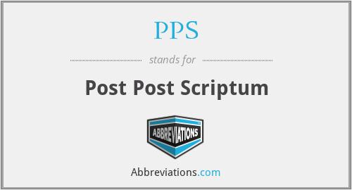 PPS - Post Post Scriptum