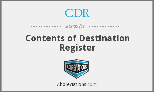 CDR - Contents of Destination Register