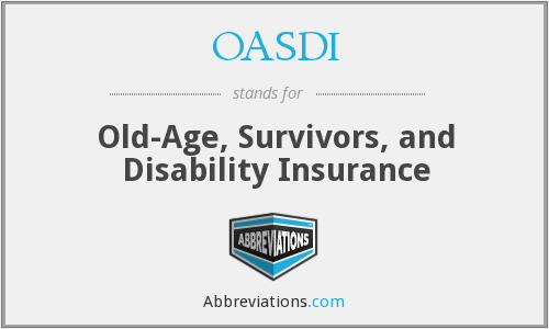 OASDI - Old Age and Survivors Disability Insurance