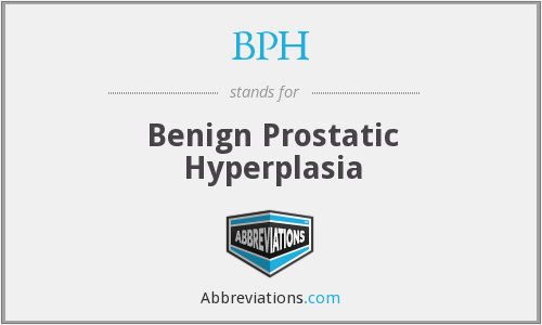 What does BPH stand for?