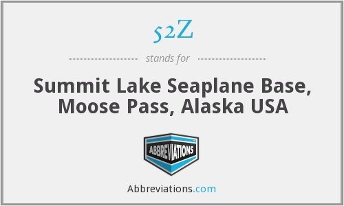 52Z - Summit Lake Seaplane Base, Moose Pass, Alaska USA