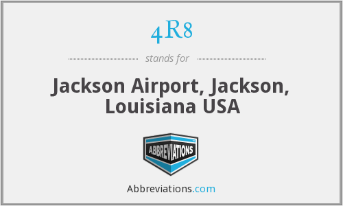 4R8 - Jackson Airport, Jackson, Louisiana USA