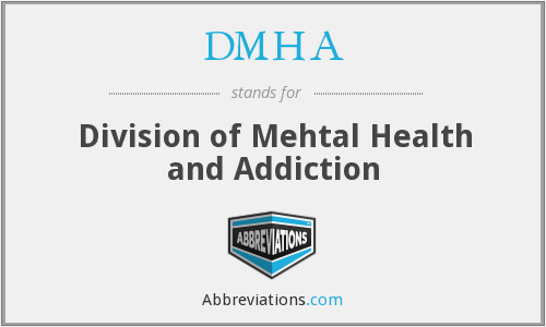DMHA - Division of Mehtal Health and Addiction