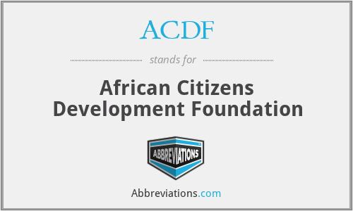 ACDF - African Citizens Development Foundation